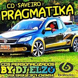 CD Saveiro Pragmatika by Dj Elzo