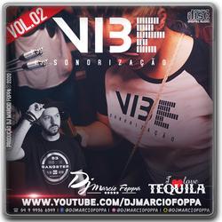CD VIBE SONORIZACAO VOL2 DJ MARCIO FOPPA