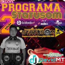 Programa Statusom Ed2 Dj David MT