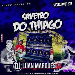 Saveiro do Thiago - Volume 2