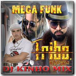 CD Tribo da Periferia 2019 DJ Kinho Mix