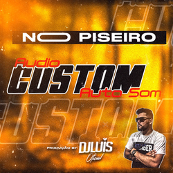 AUDIO CUSTOM AUTO SOM NO PISEIRO