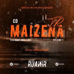 CD TR Maizena - Volume 1 - DJ RuanHR