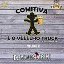 00.Comitiva e o Velho Truck Volume 2 - ODjBrutoDoBrasil