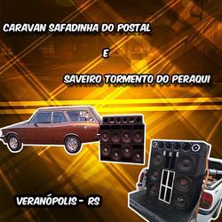 Caravan Safadinha Do Postal