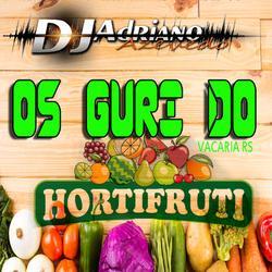 CD OS GURI DO HORTIFRUTI