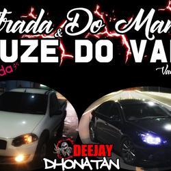 STRADA DO MANECO E CRUZE DO VANIN 2019