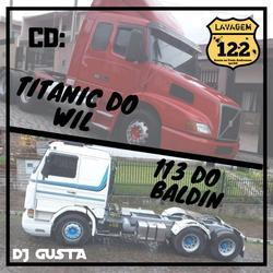 CD TITANIC DO WIL E 113 DO BALDIN