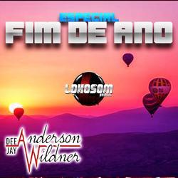 ESPECIAL FIM DE ANO DJ ANDERSON WILDNER