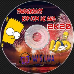 TANDERBASS ESP FIM DE ANO 2020
