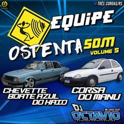 EQUIPE OSTENTASOM VOLUME 5 - TRES COROAS