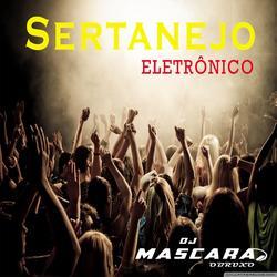 CD SETANEJO ELETRONICO -DJMASCARA