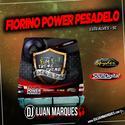 Fiorino Power Pesadelo - DJ Luan Marques - 01