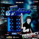 CD Reboque Extreme - DJ Frequency Mix - 15