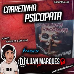 CD Carretinha Psicopata