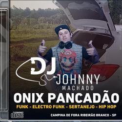 CD ONIX PANCADÃO - RIBEIRÃO BRANCO - SP
