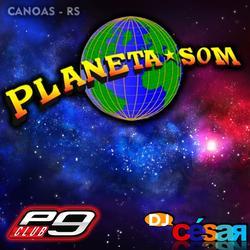Planeta Som  Canoas RS