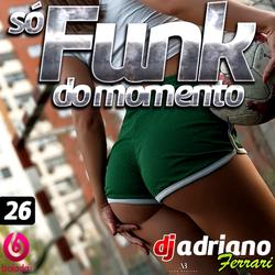 CD SO FUNK DO MOMENTO VOL 26