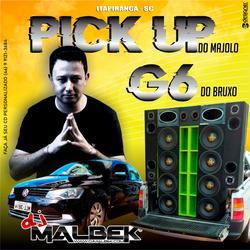 PICK UP DO MAJOLO E G6 DO BRUXO VOL1