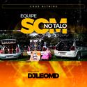 01 - CD Equipe Som No Talo - DJ Leo MD
