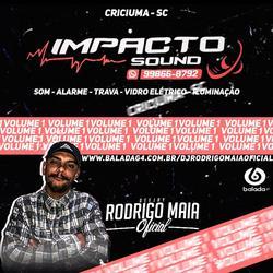 Impacto Sound Vol01 DJRodrigoMaia