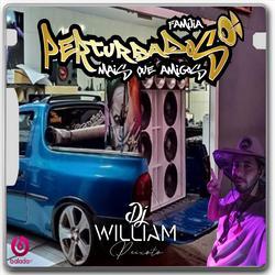 00  CD FAMILIA PERTURBADOS   DJWILLIAM PEIXOTO   51 983