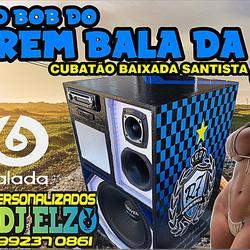 CD BOB DO TREM BALA DA 7 BY DJ ELZO