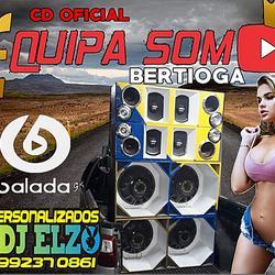 CD EQUIPA SOM BERTIOGA BY DJ ELZO