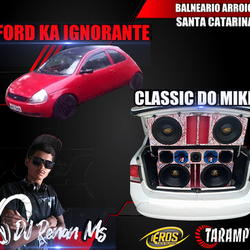 CD CLASSIC E FORD KAR DJ RENAN MS