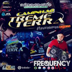 CD Caminhao Treme Terra-DJ Frequency Mix