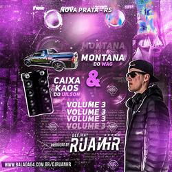 CD - Montana do Wag e Caixa Kaos Vol 3