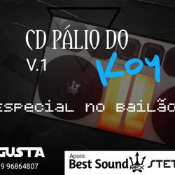 CD PALIO DO KOY ESPECIAL NO BAILAO V1