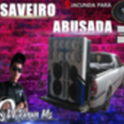 CD SAVEIRO ABUSADA DJ RENAN MS