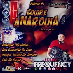 CD Equipe Anarquia - DJ Frequency Mix