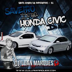 Honda Civic do Murilo e Saveiro do Rafa