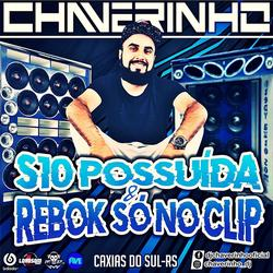 Cd S10 Possuida e Rebok So No Clip Vol.1
