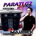 ABERTURA PARATI G2 EXTREME VOL1 WWW.DJMALBEK.COM WHATSAPP 4691213684