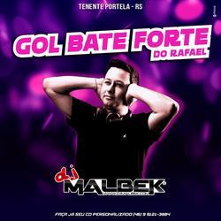 GOL BATE FORTE DO RAFAEL VOL1