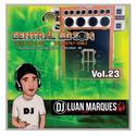 Central do Som Volume 23 - DJ Luan Marques - 07