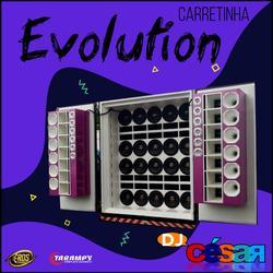 Carretinha Evolutionn