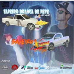 SAVEIRO BRANCA DE NEVE E SAVEIRO EXTREME DJ MAGRINHO