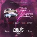 01 - CD Polo do Zanin e Saveiro Mandelao do Gui - DJ Luis Oficial