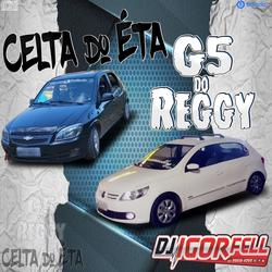 CD G5 DO REGGY E CELTA DO ETA BY DJ IGOR