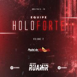 CD Equipe Holoforte Volume 2 - DJ RuanHR