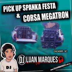 Pick Up Spanka Festa e Corsa Megatron
