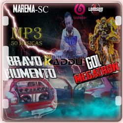 GOL MEGATRON E BRAVO CIUMENTO MAREMA SC