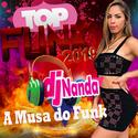 15 - CD TOP FUNK 2019 BY DJ NANDA A MUSA DO FUNK