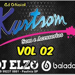 KURTSOM SOM E ACESSORIOS VOL 2 DJ ELZO
