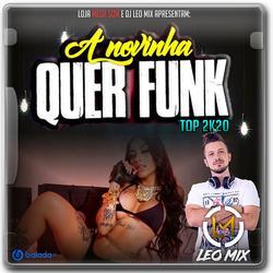CD A Novinha Quer Funk - By Dj Leo Mix