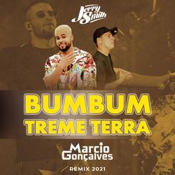 Jerry Smith  Bumbum Treme Terra  Marcio Gonçalves Remix